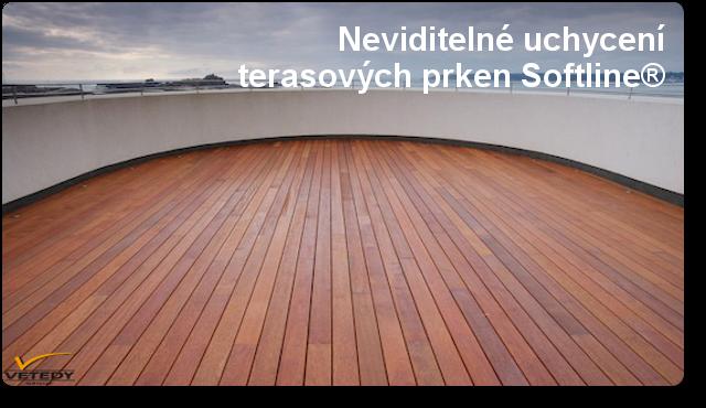 Dřevěná terasa systému uchycení Softline