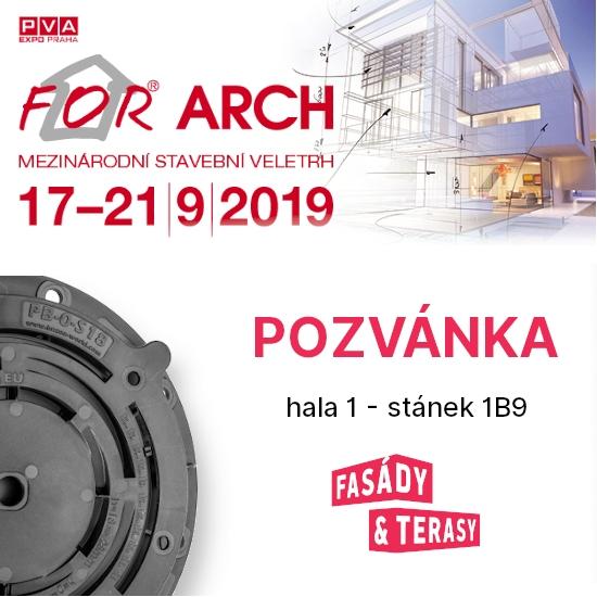 Fasády&Terasy s.r.o. - Pozvánka na veletrh FOR ARCH 17. - 21.9.2019 stánek 1B9